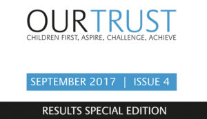 Our Trust - Results Special Edition - September 2017 - Edition 4