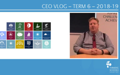 CEO VLOG – Term 6 – 2018-19