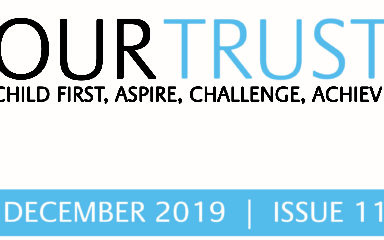 Our Trust – Newsletter – Edition 11