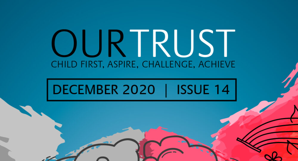 Our Trust – December 2020 – Edition 14